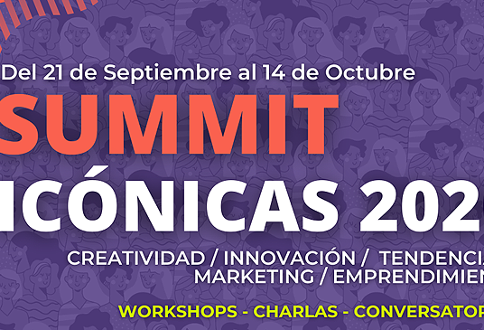 """Dan el vamos a """"Summit Icónicas, 101 mujeres que inspiran para emprender"""""""