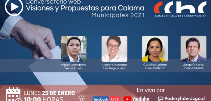 CChC Calama reunirá a aspirantes a Alcalde (sa) de la comuna en conversatorio web