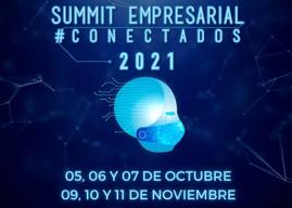 Summit Empresarial Conectados 2021 ya abrió  inscripciones a talleres, rueda de negocios y otras actividades